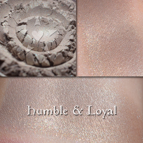 HUMBLE & LOYAL - highlighter