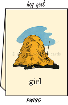 "Blank Greeting Card - ""Hey Girl"""