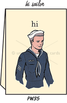 "Blank Greeting Card - ""Hi Sailor"""