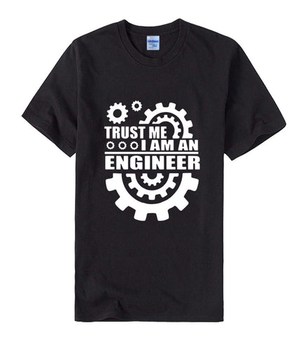 ''Trust Me I Am An Engineer'' T-shirt - 11 Different Styles