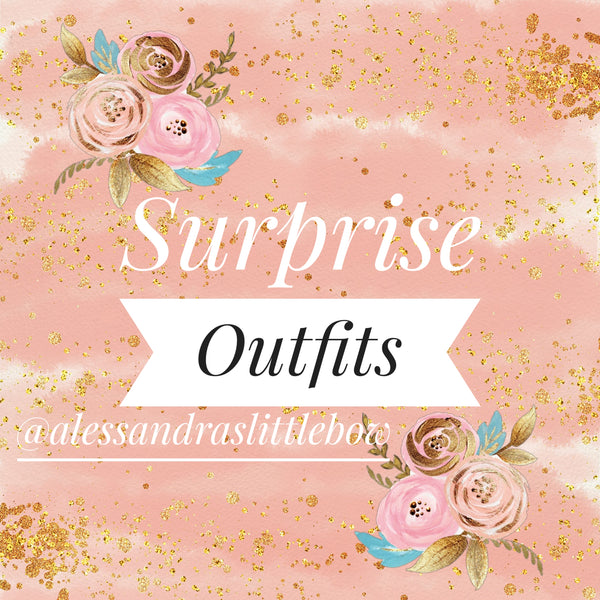 SURPRISE Outfits