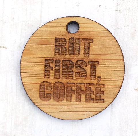 Add-on - But First Coffee
