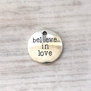 Add on metal charm - Believe in Love