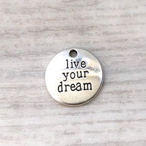 Add on Charm - Live your dream