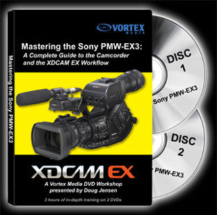 Vortex The Complete Guide to Mastering the Sony PMW-EX3 Camcorder Instructional DVD