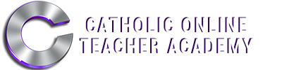 Catholic Online Teacher Academy - World's Catholic Teacher Resource
