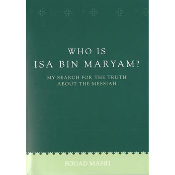 Who is Isa bin Maryam?