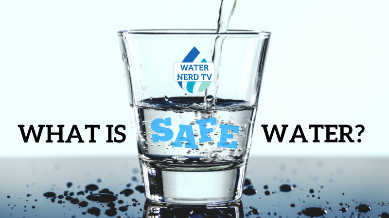 "What Is ""Safe"" Drinking Water?"