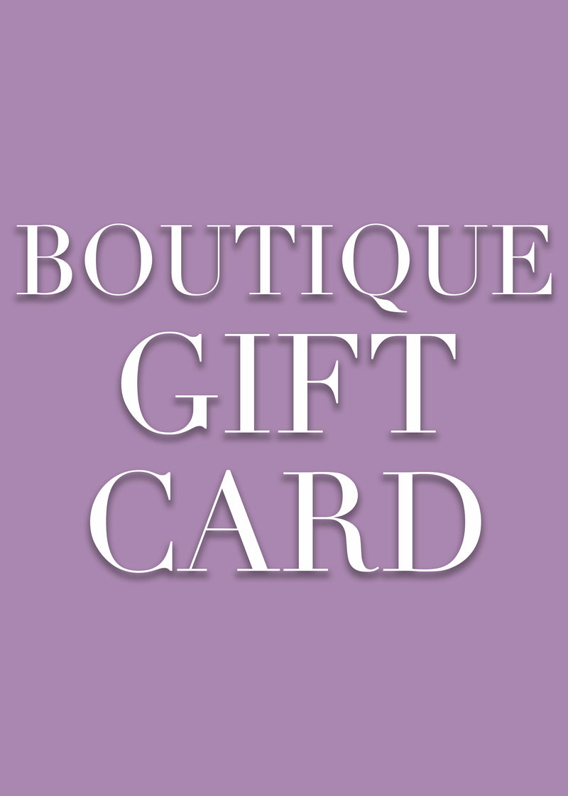 In-Boutique Gift Card