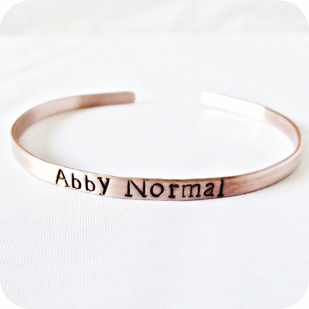 Funny Copper Cuff Bracelet Abby Normal Gift for Her
