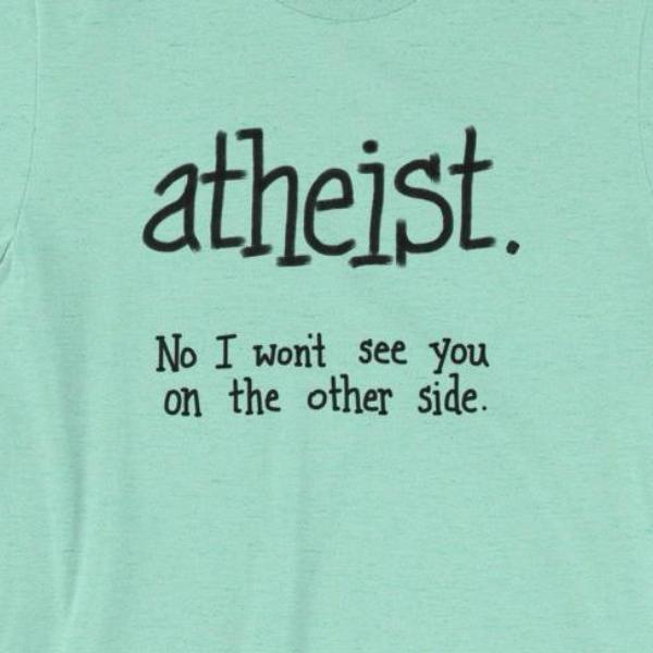 Funny Mint Green Atheist T-Shirt for Men Women