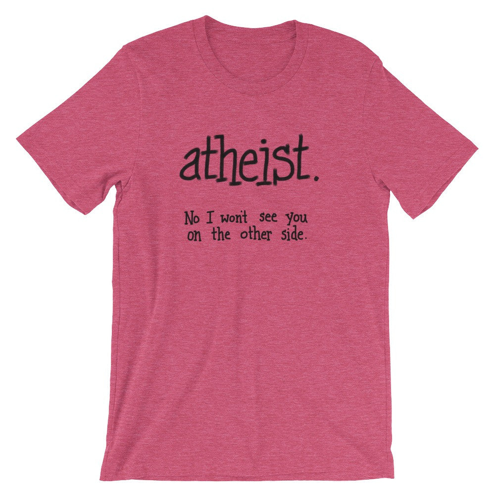 Funny Red Atheist T-Shirt Clothing Unisex Mens Womens