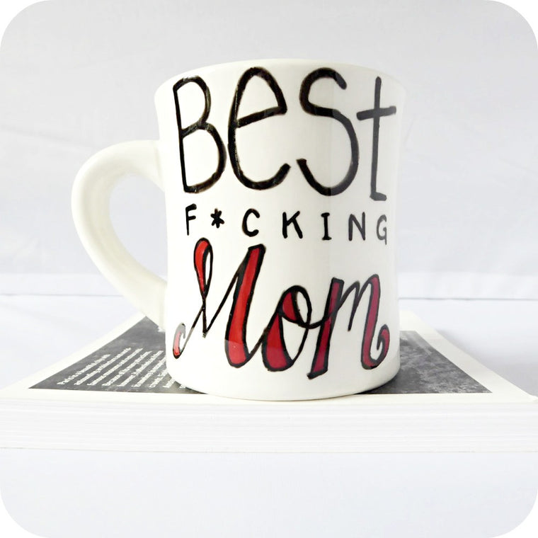 Best F*cking Mom Funny Coffee Mug