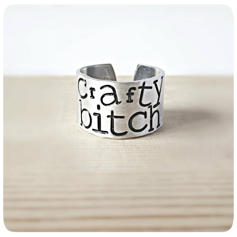 Crafty Bitch Funny Statement Jewelry Wide Cuff Ring Band