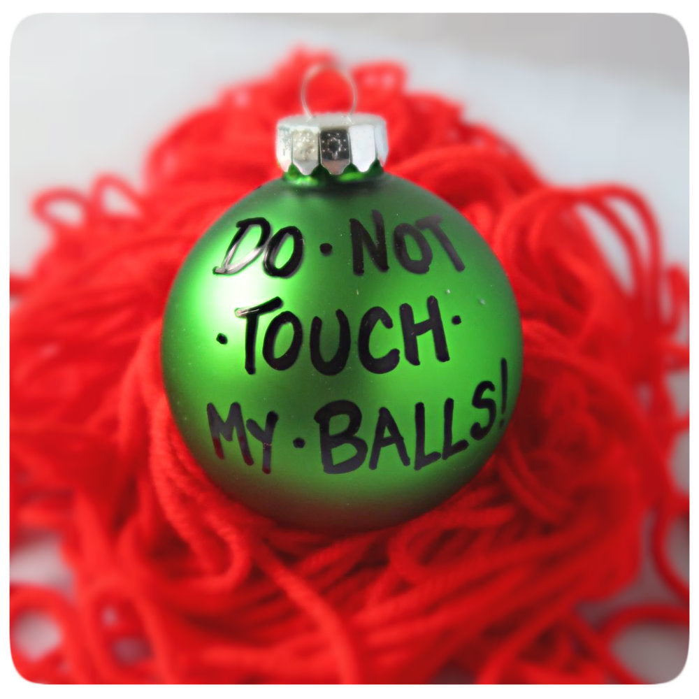 Christmas Tree Balls.Do Not Touch My Balls Funny Christmas Ornament