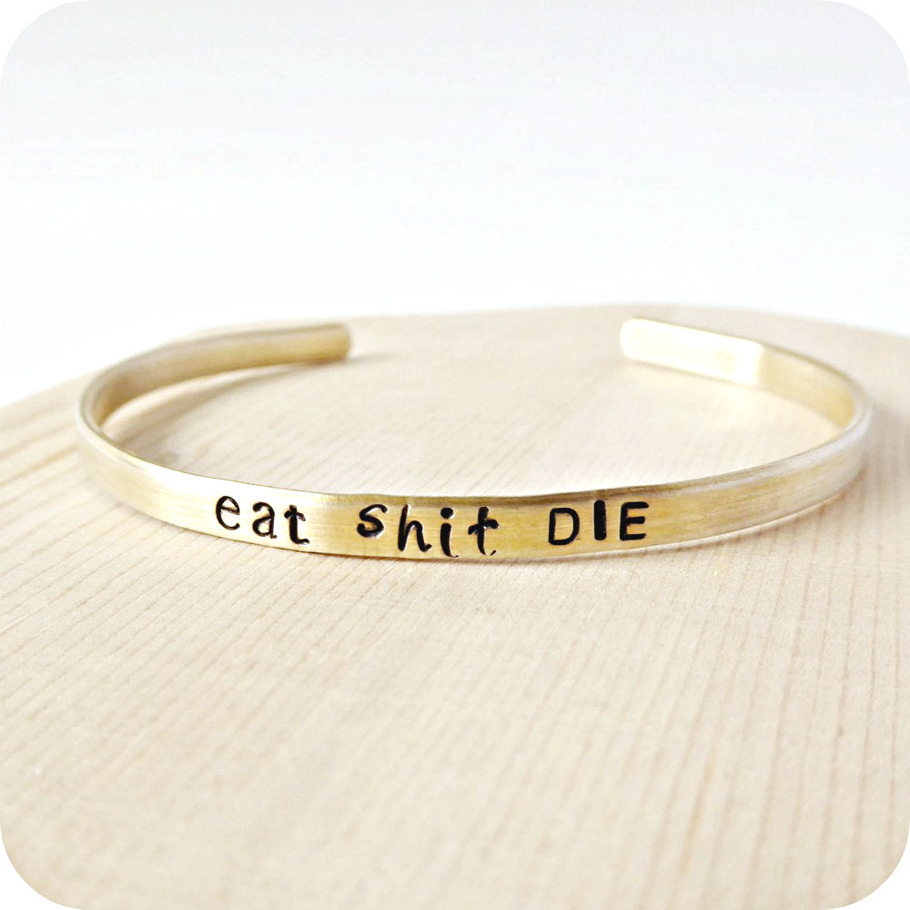 Stacking Bracelet Skinny Copper Silver Cuff Eat Shit Die Funny Jewelry