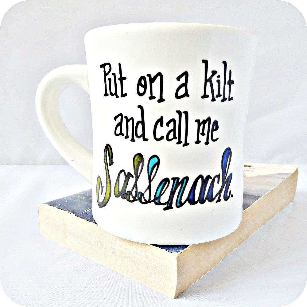 Funny Outlander Coffee Mug Gift for Her for Him