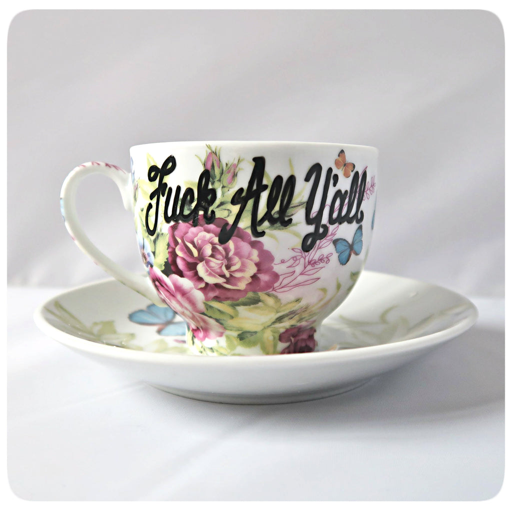 Rude Tea Cup and Saucer Best Friend Bridesmaid Fuck All Y'all