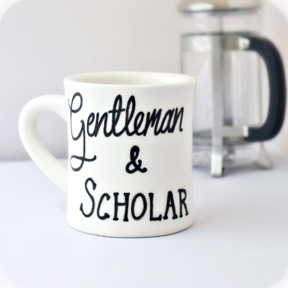 Fathers Day Mens Diner Mug Gentleman and Scholar