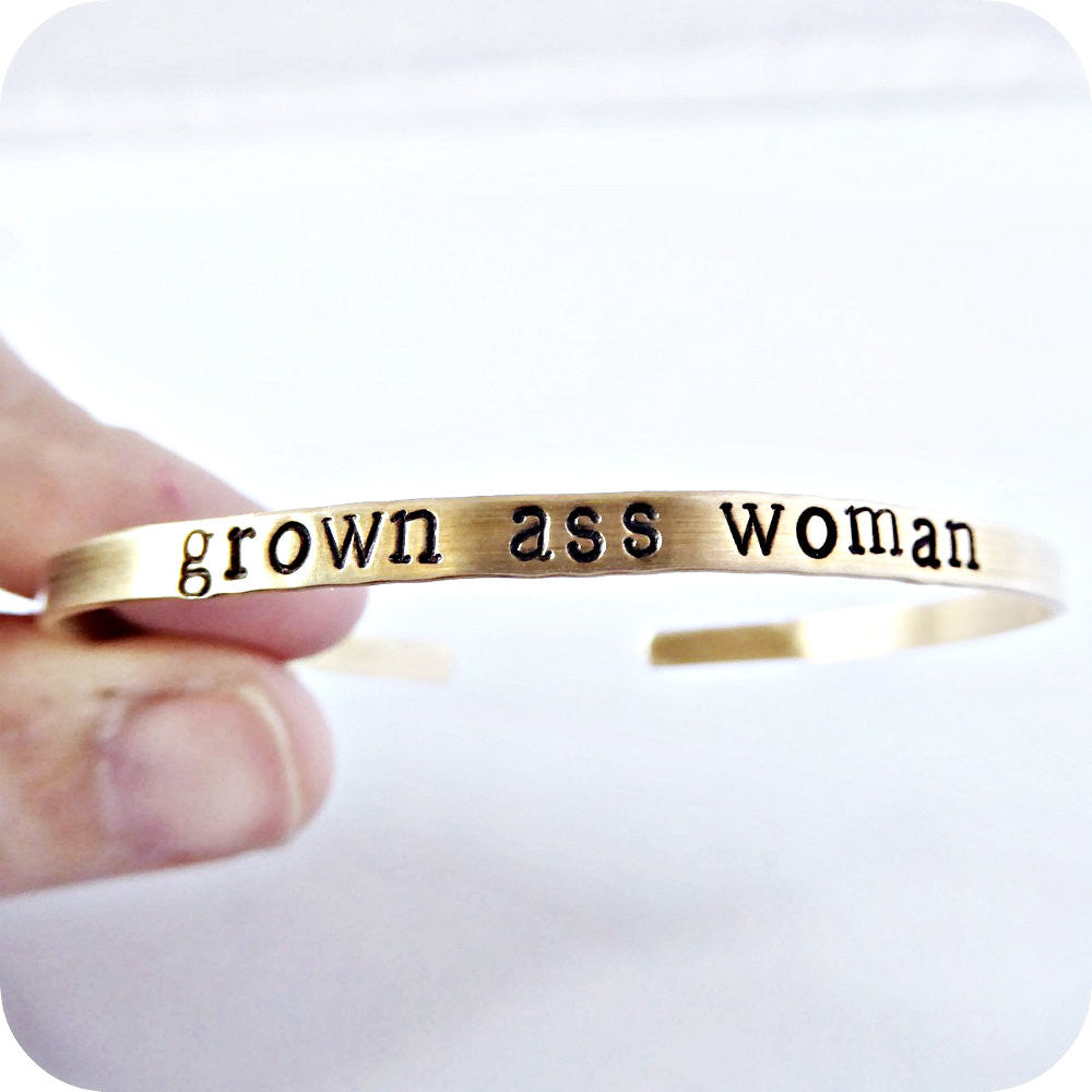 Funny Jewelry Hand Stamped Grown Ass Woman Skinny Brass Cuff