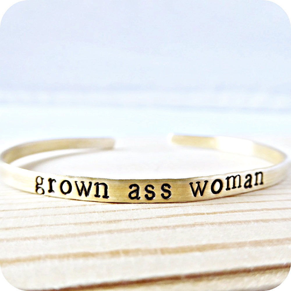 Hand Stamped Funny Grown Ass Woman Bracelet