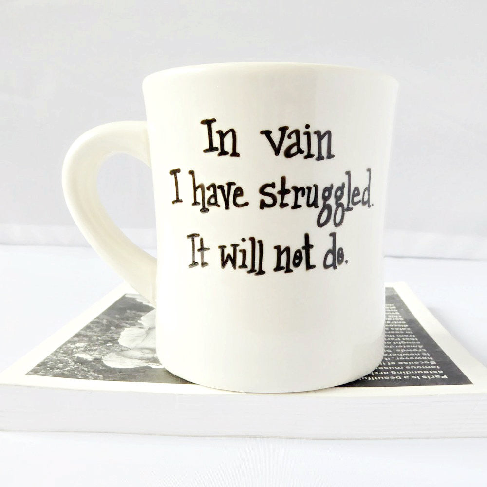 Jane Austen Mr Darcy Proposal to Elizabeth Quote Coffee Mug