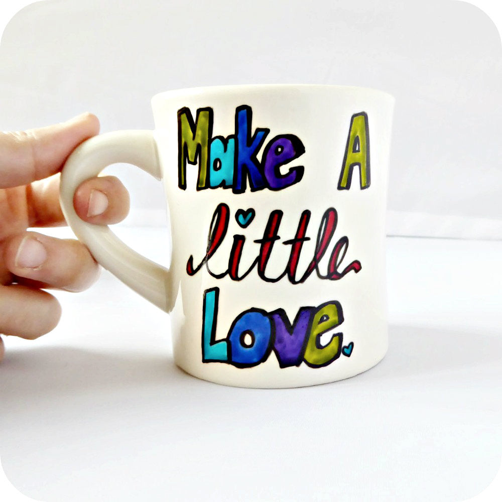 Make a Little Love Funny Tea Mug Blue Green Purple