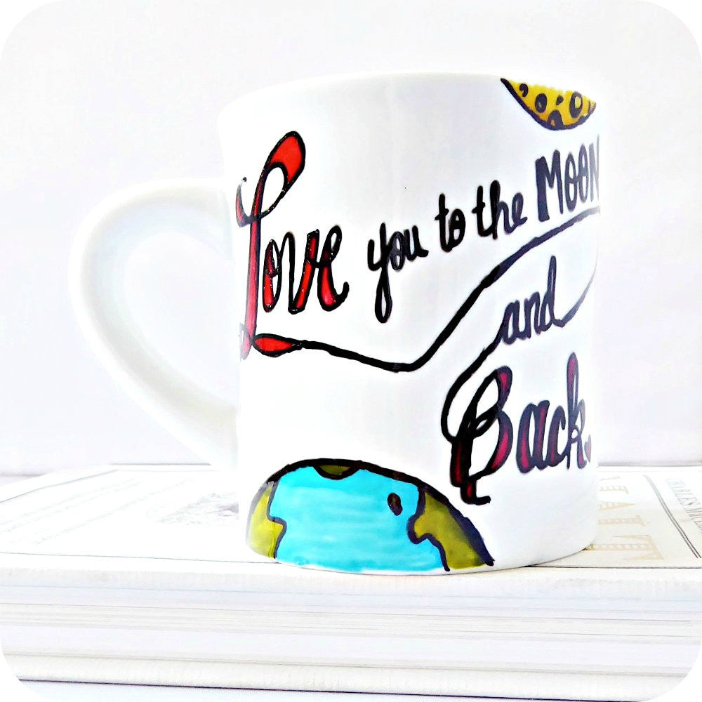 Love You to the Moon and Back Hand Painted Coffee Mug
