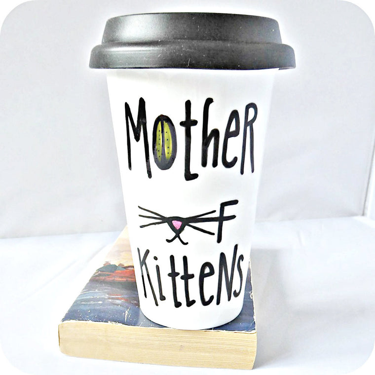 Funny Gift for Moms Ceramic Travel Mug Mother of Kittens