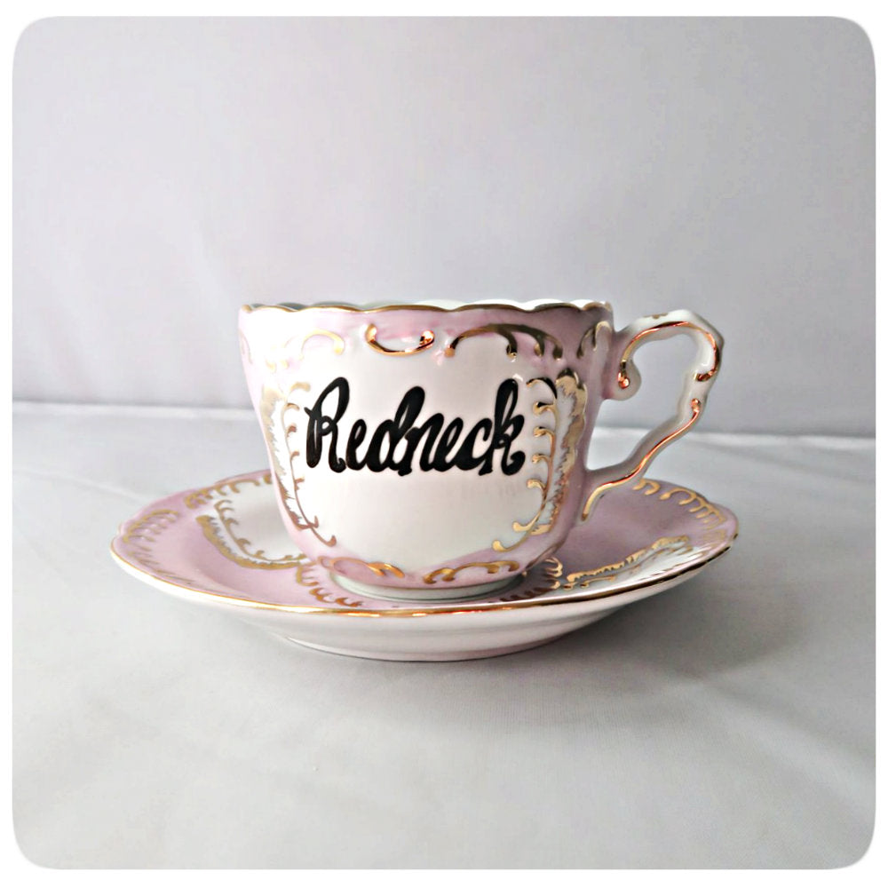 Funny Fancy Pink Gold Coffee Cup and Saucer Redneck