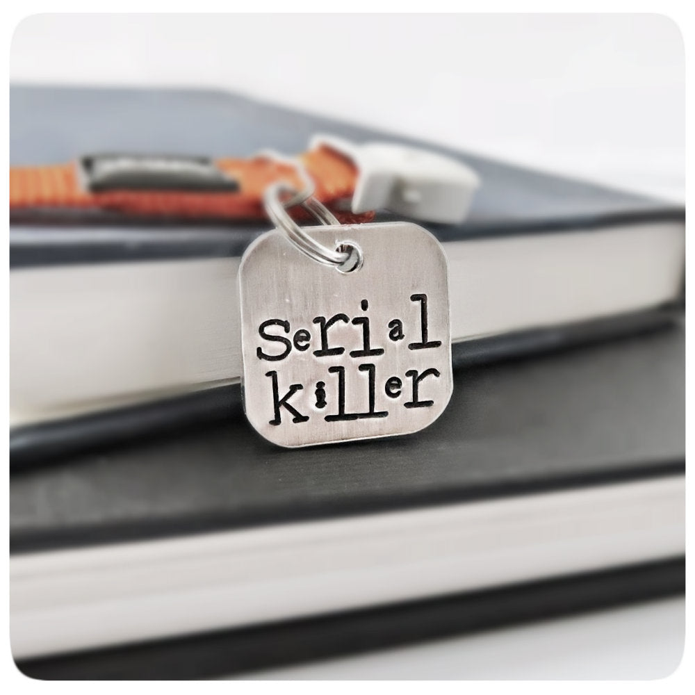 Serial Killer Funny Personalized Pet Id Tag