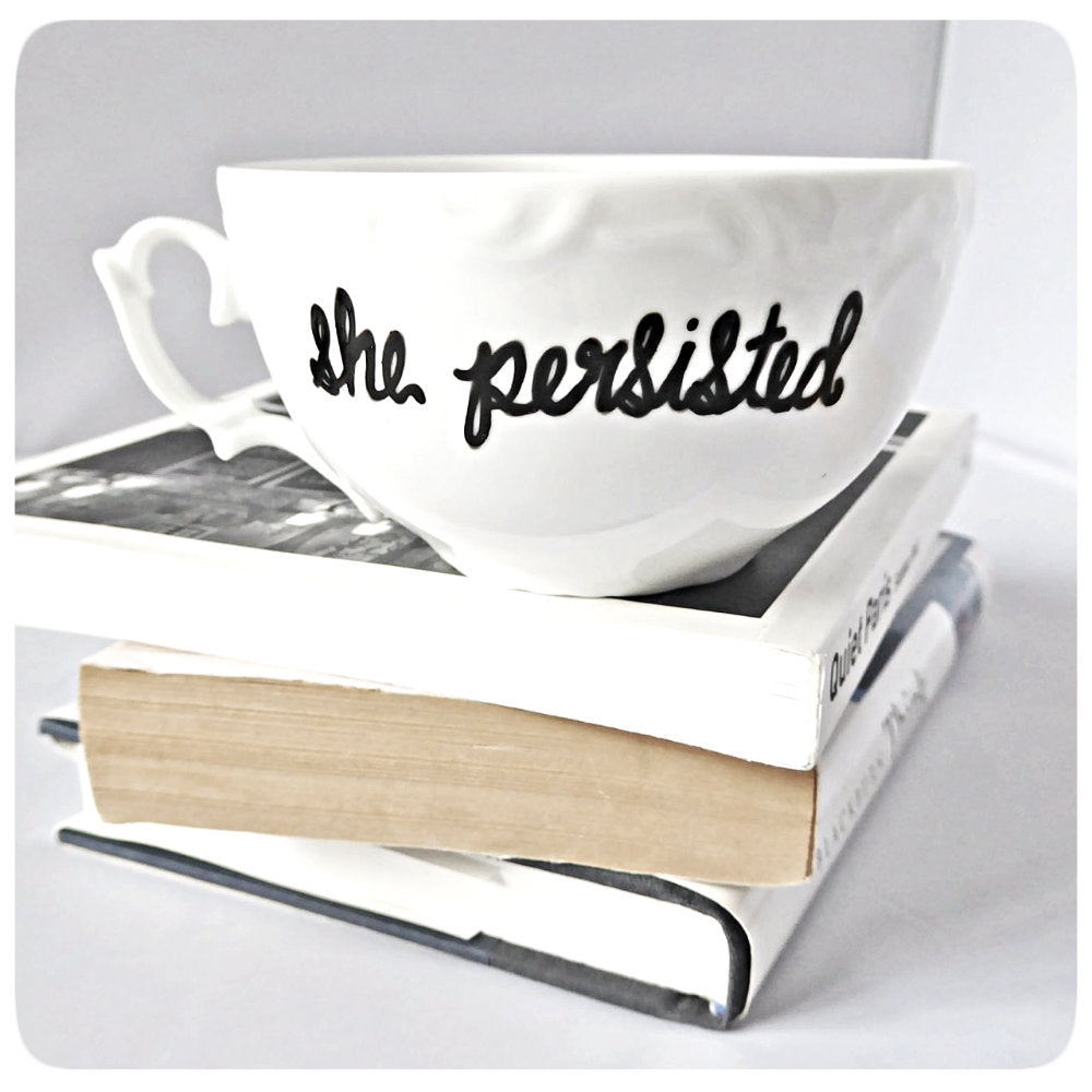 She Persisted Unique Graduation Gift Coffee Tea Cup and Saucer
