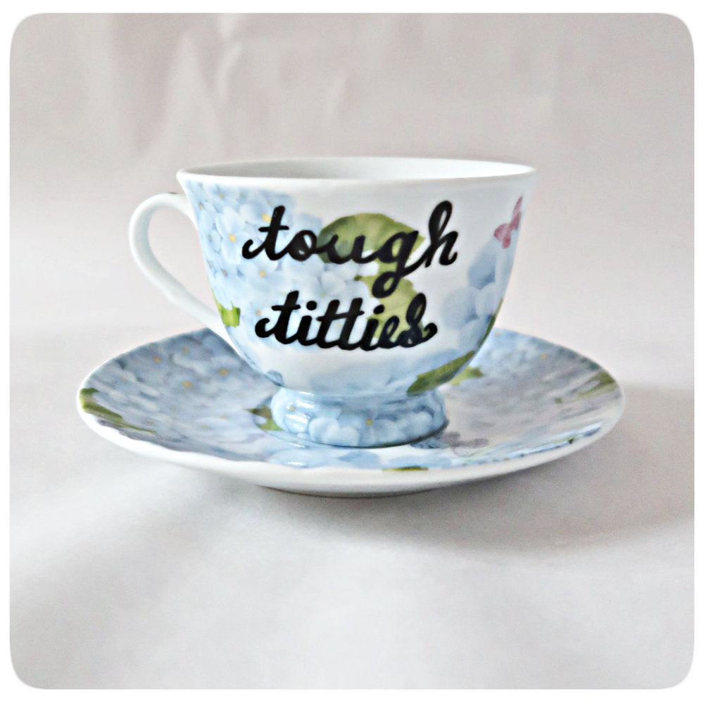 Tough Titties Naughty Tea Cup and Saucer