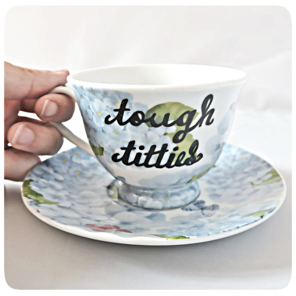 Tough Titties Funny Coffee Cup and Saucer