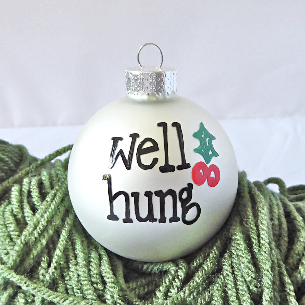 Funny Gifts for Guy Friends Well Hung Ornament