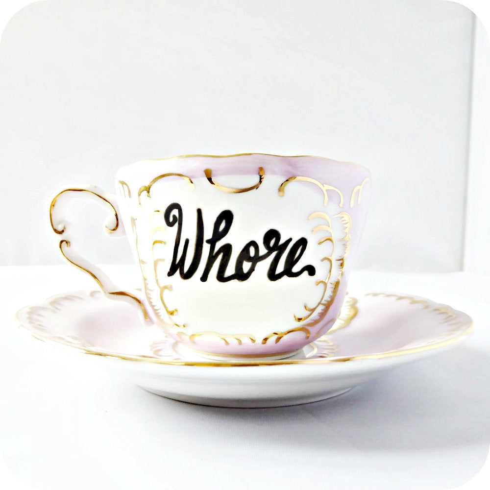 Coffee Whore Rude Tea Cup and Saucer Pink Gold Fancy