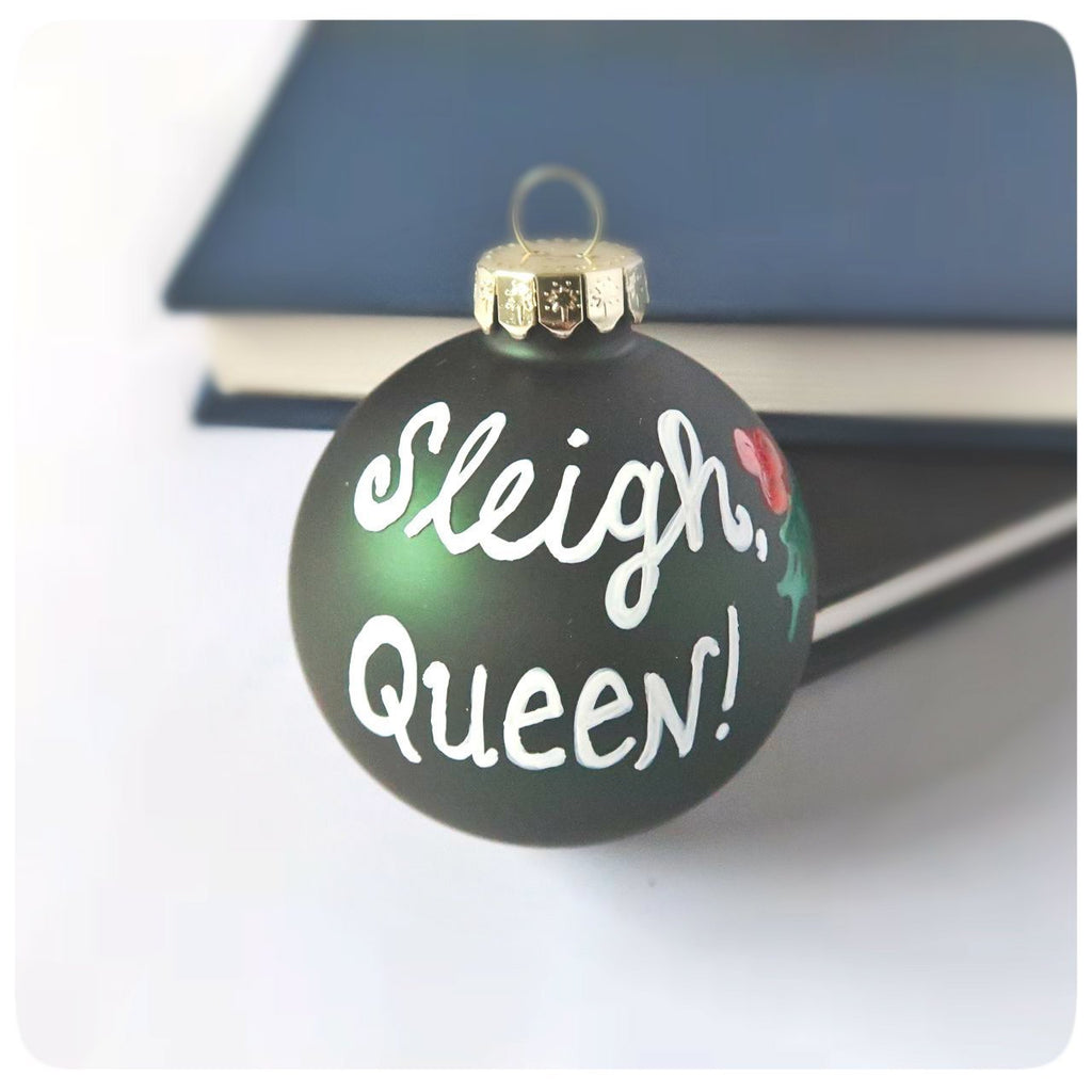 Sleigh Queen, best friend, girlfriend sister daughter, funny tree ornament, funny christmas decorations, holiday, hostess gift, slay queen