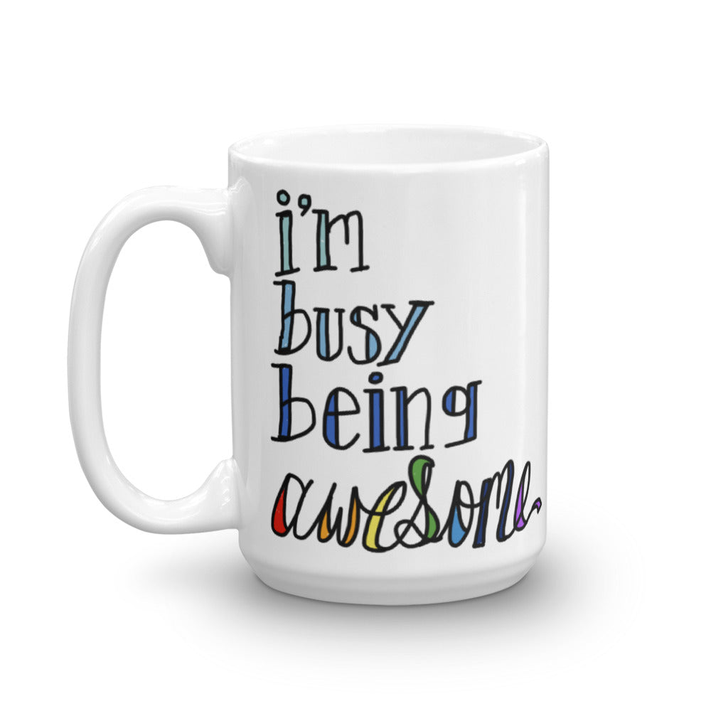 Busy Being Awesome Funny Coffee Mug Husband Wife Mom Class of 2018