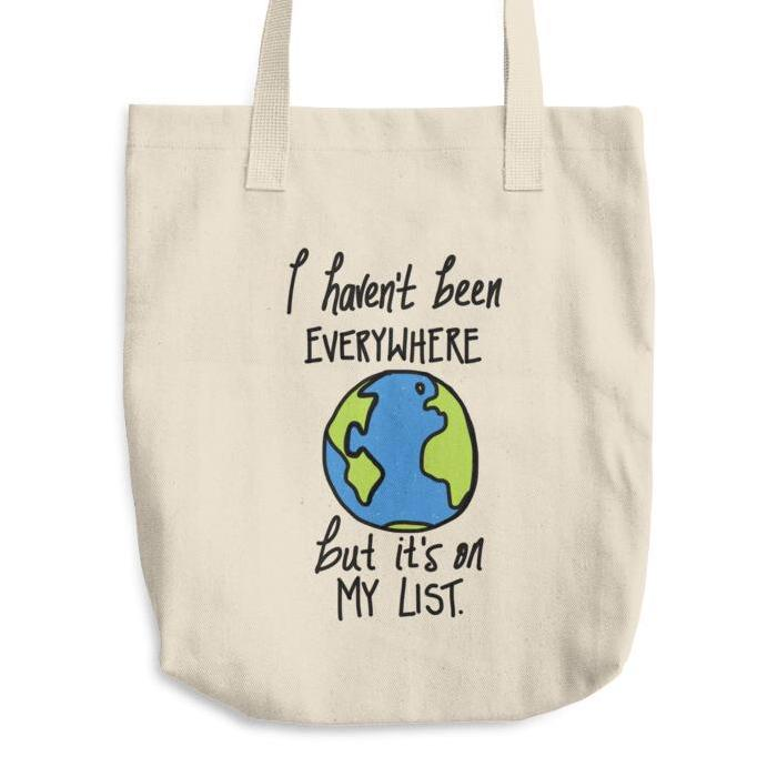 Haven't been everywhere but it's on my List Susan Sontag Quote Tote Bag