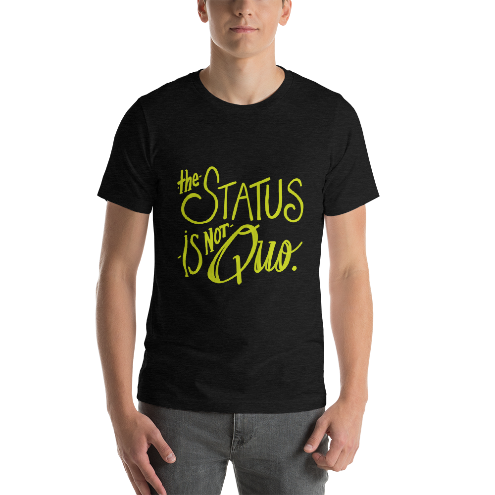 Dr. Horrible's Sing-Along Blog Status is not quo t-Shirt