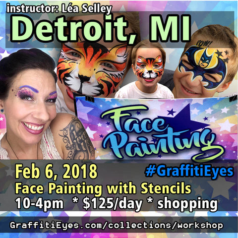 Detroit Michigan - Tues Feb 6, 2018 - GraffitiEyes Face Painting Class - Perfect stencil transfer techniques!