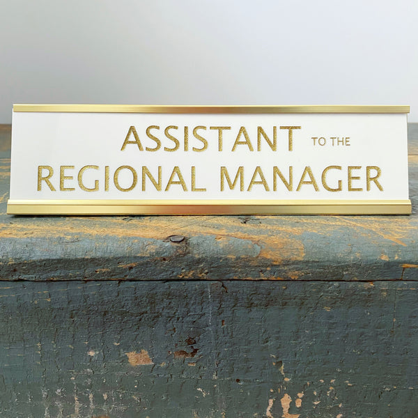 """Assistant to the Regional Manager"" Desk Plate - Lowcountry Design Studio"