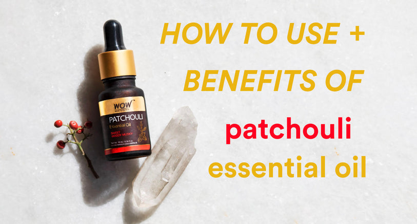 Patchouli Essential Oil: Benefits and Uses