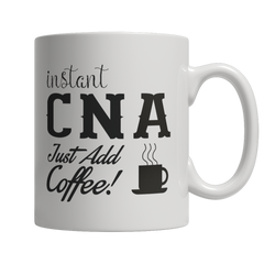 Limited Edition - Instant CNA Just Add Coffee! Female