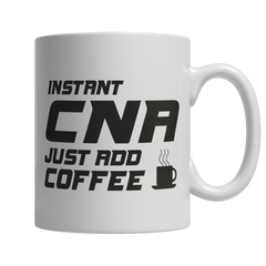 Limited Edition - Instant CNA Just Add Coffee! Male