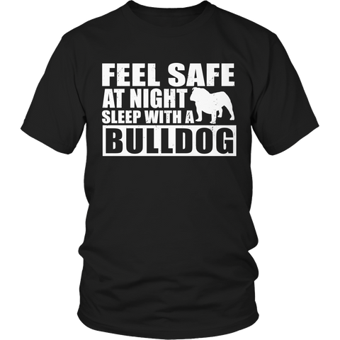 Limited Edition - Feel safe at night sleep with a bulldog