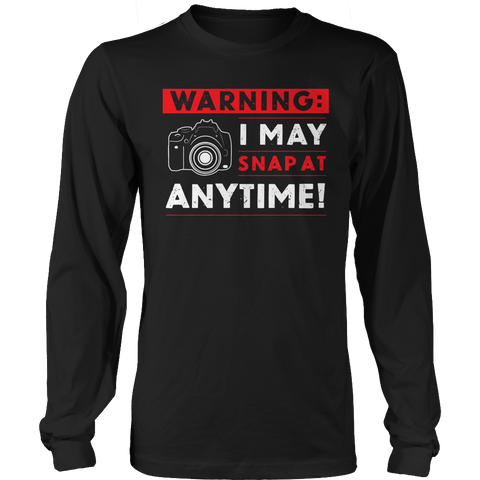 Limited Edition - Warning: I may Snap At Anytime! - See Diff Styles Below