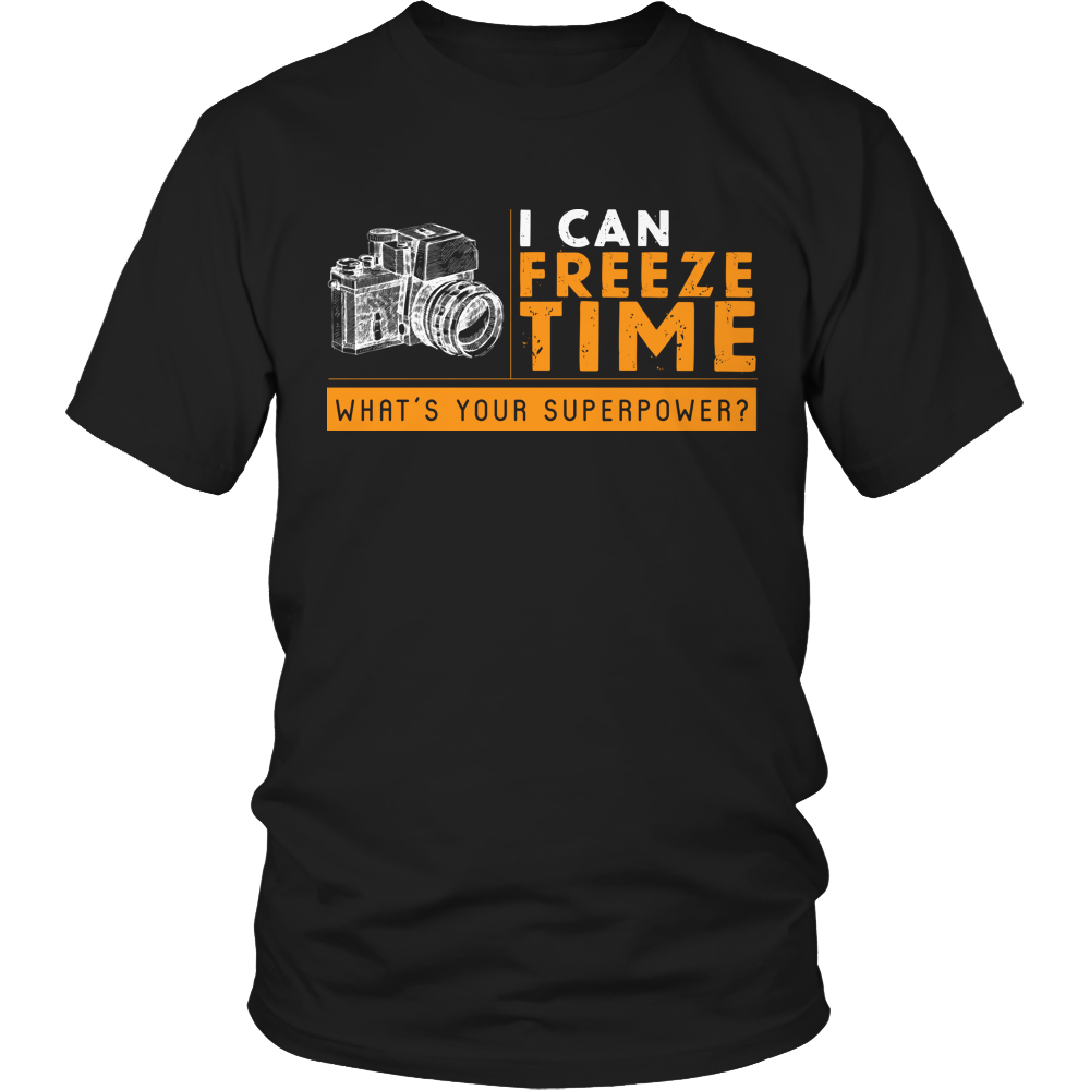 Limited Edition -I Can Freeze Time What's Your Superpower?