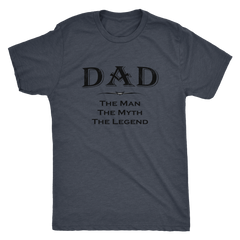 DAD - The Man The Myth The Legend - Next Level Mens Triblend Shirt