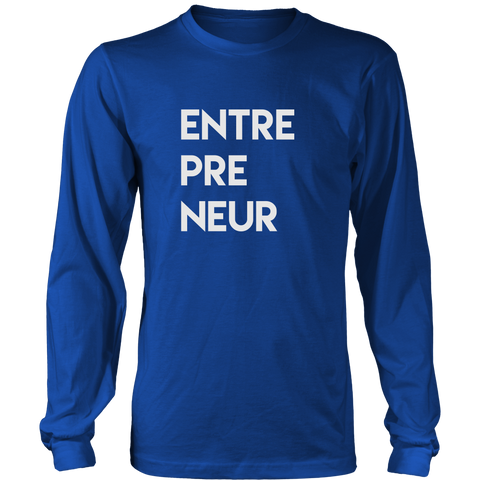 ENTREPRENEUR Long Sleeve T-shirt - White Letters
